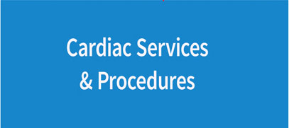 Cardiac Procedures and Services